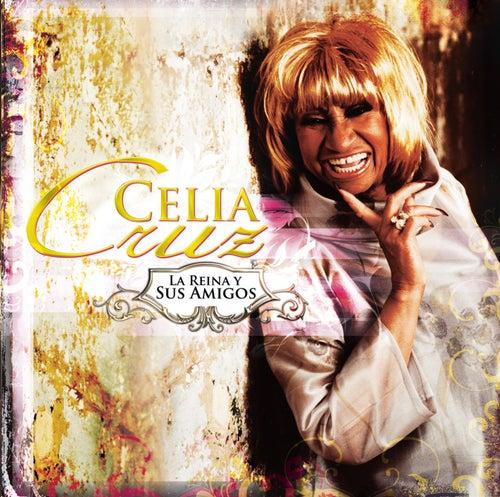 La Reina Y Sus Amigos by Celia Cruz