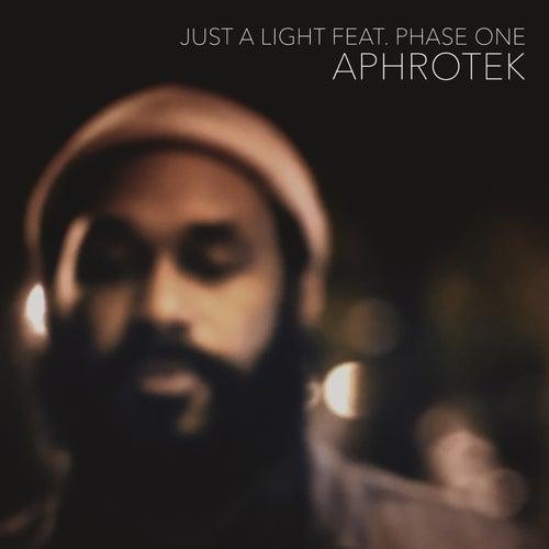 Just A Light de Aphrotek