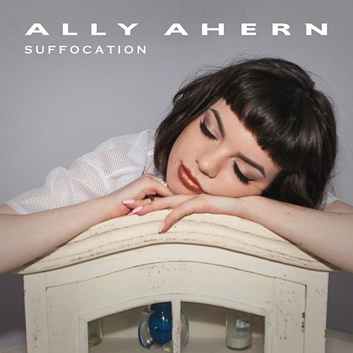 Suffocation by Ally Ahern