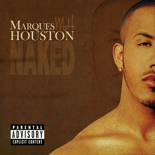 Naked by Marques Houston