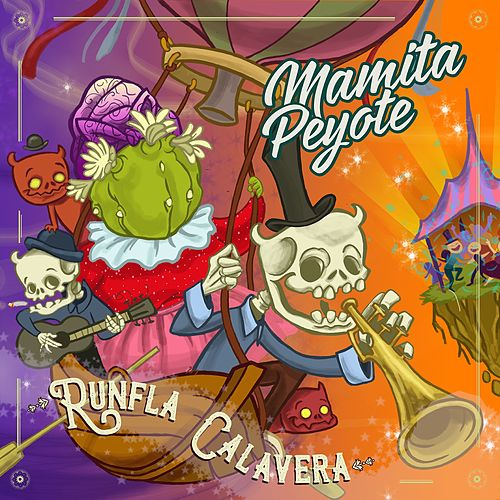 Runfla Calavera de Mamita Peyote