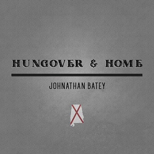Hungover & Home de Johnathan Batey