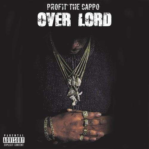 Over Lord von Profit The Cappo
