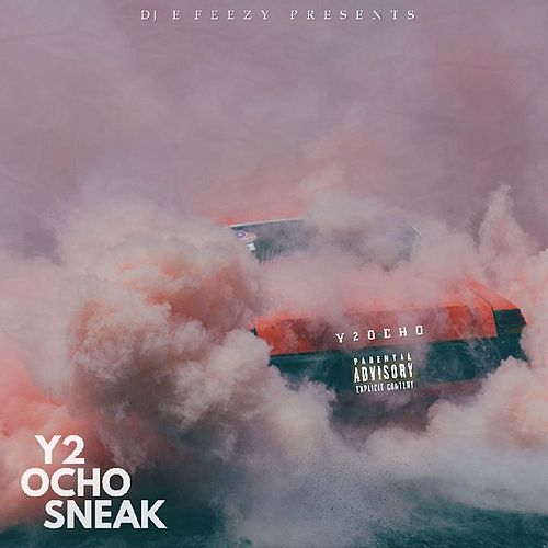 Y2Ocho de DJ E-Feezy