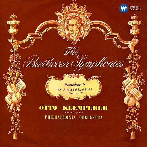Beethoven: Symphony No. 6, Leonore Overture No. 1 by Otto Klemperer