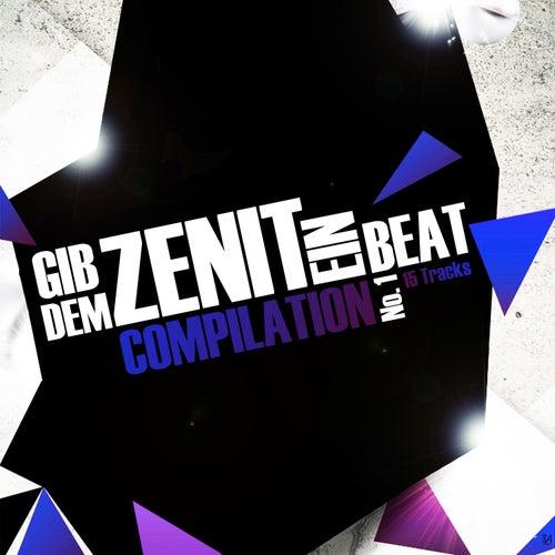 Gib dem Zenit ein Beat, Pt. 1 von Various Artists