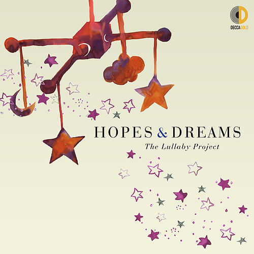 Hopes & Dreams: The Lullaby Project by Various Artists