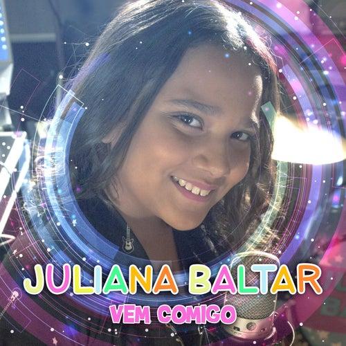 Vem Comigo de Juliana Baltar
