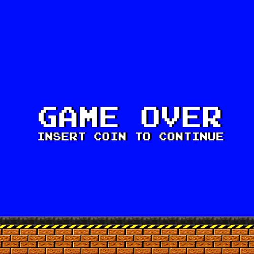 Insert Coin to Continue de Game Over