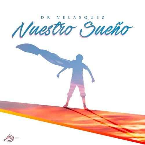 Nuestro Sueño (Electrónica) de Dr Velasquez