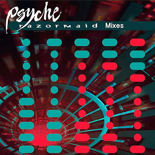 Razormaid Mixes de Psyche
