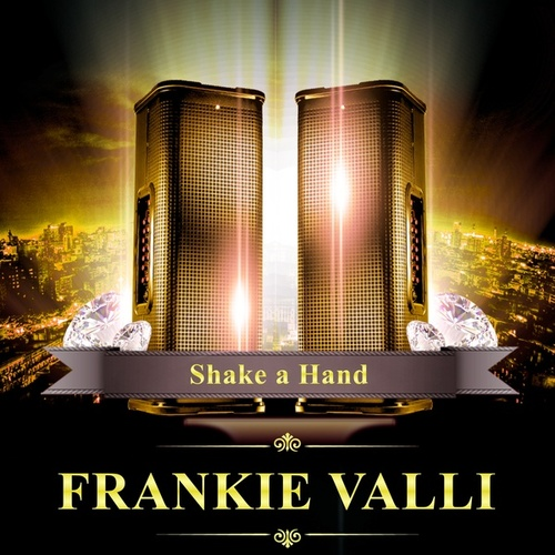 Shake a Hand von Frankie Valli & The Four Seasons