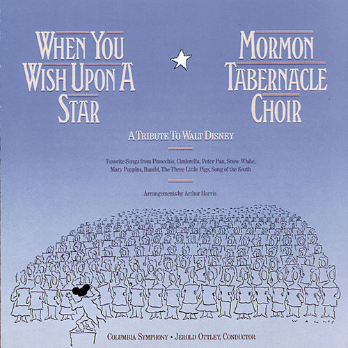 When You Wish Upon A Star: Tribute To... de The Mormon Tabernacle Choir