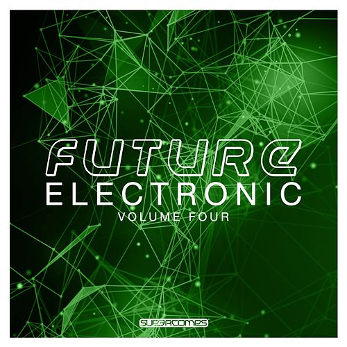 Future Electronic, Vol. 4 - EP by Various Artists