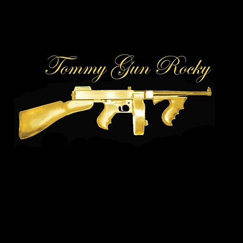 Tommy Gun Rocky von Various Artists