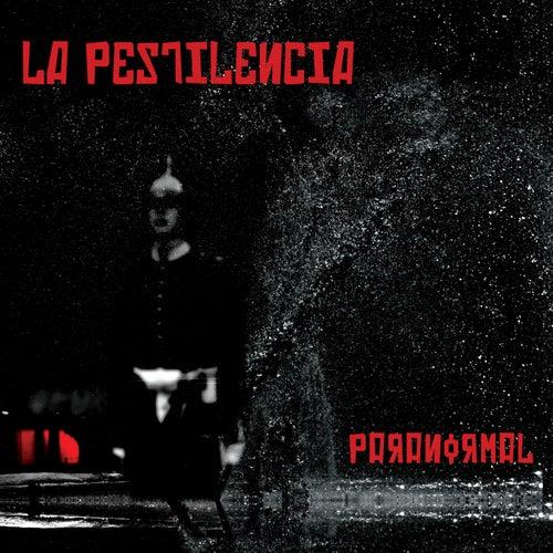 Paranormal de La Pestilencia