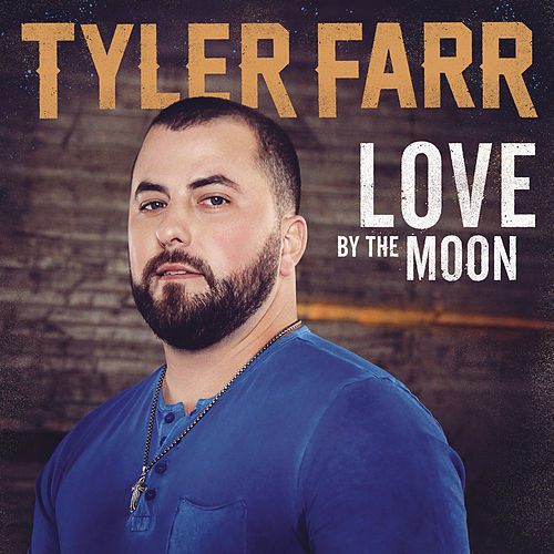 Love by the Moon von Tyler Farr