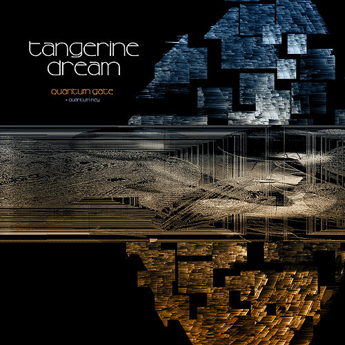Quantum Gate / Quantum Key de Tangerine Dream