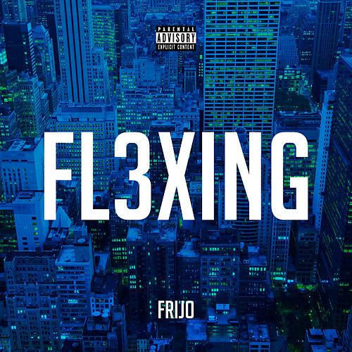 Fl3xing de Frijo