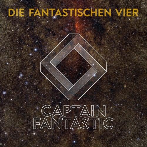 Captain Fantastic von Die Fantastischen Vier