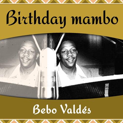 Birthday Mambo de Bebo Valdes
