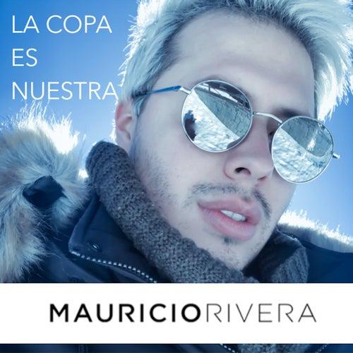 La Copa Es Nuestra (Versión Mundial Rusia 2018) de Mauricio Rivera