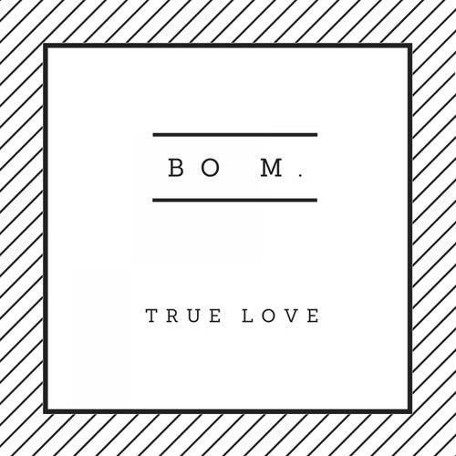 True Love von Bom