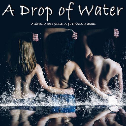 A Drop of Water (Original Soundtrack) by Johnny Salib
