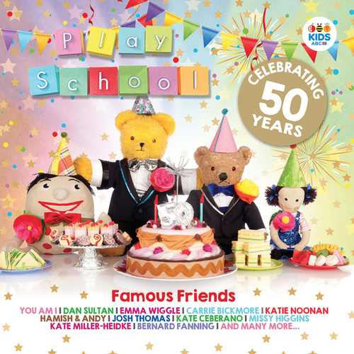 Famous Friends: Celebrating 50 Years Of Play School by Play School