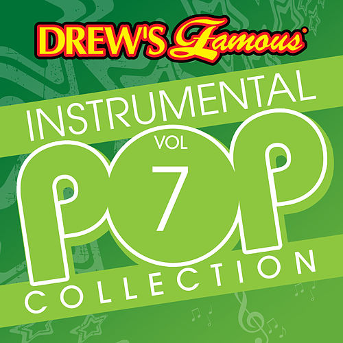 Drew's Famous Instrumental Pop Collection (Vol. 7) de The Hit Crew(1)