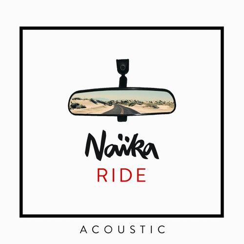 Ride (Acoustic) by Naïka