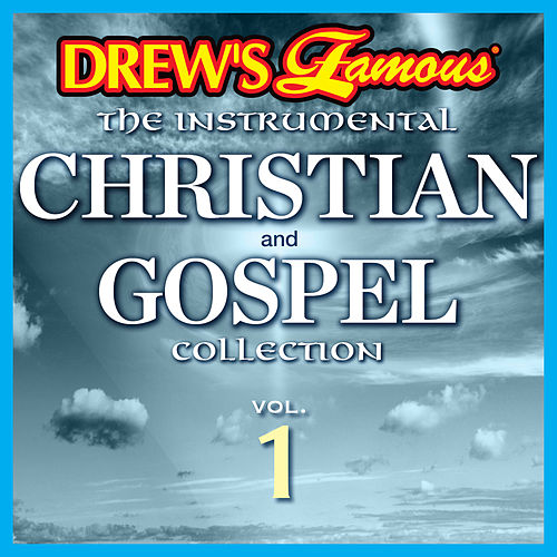 Drew's Famous The Instrumental Christian And Gospel Collection (Vol. 1) by Victory