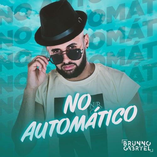 No Automático by Brunno Gabryel