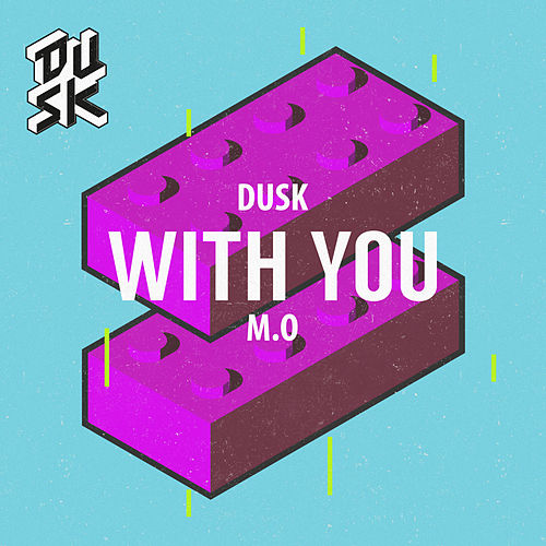 With You by D.U.S.K