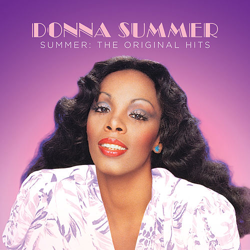 Summer: The Original Hits by Donna Summer