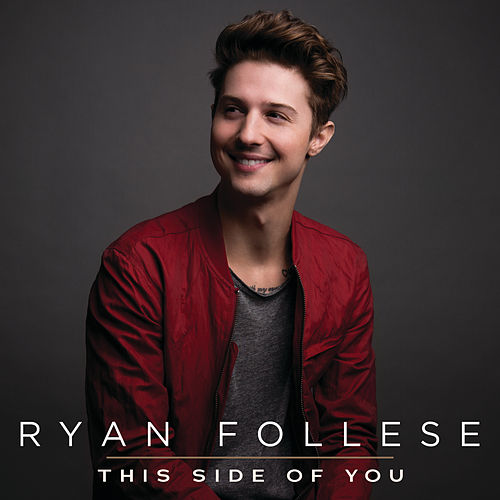 This Side Of You by Ryan Follese