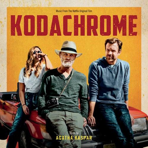 Kodachrome (Music From The Netflix Original Film) de Agatha Kaspar