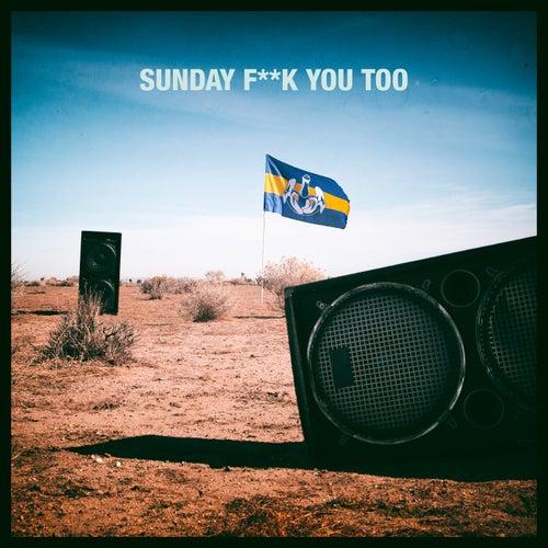 Sunday F**k You Too de Dada Life