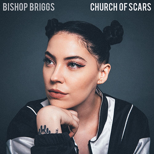 Church Of Scars de Bishop Briggs