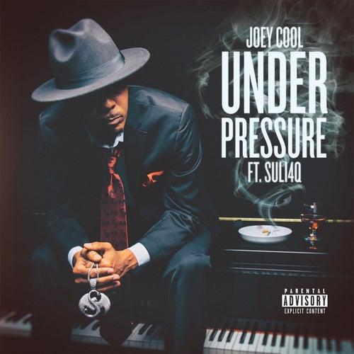 Under Pressure by Joey Cool