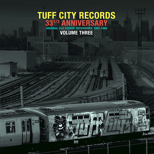 Tuff City Records: Original Old School Recordings, Vol. 3 by Various Artists
