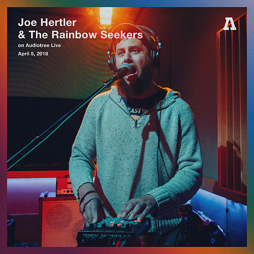 Joe Hertler & The Rainbow Seekers on Audiotree Live (Session #2) by Joe Hertler
