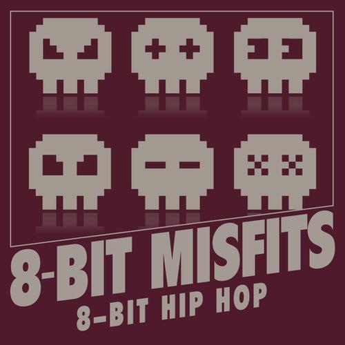 8-Bit Hip Hop de 8-Bit Misfits