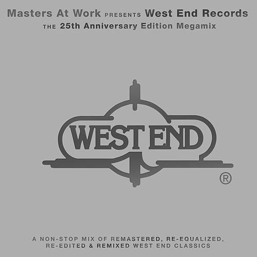 MAW Presents West End Records: The 25th Anniversary (2016 - Remaster) de Masters at Work