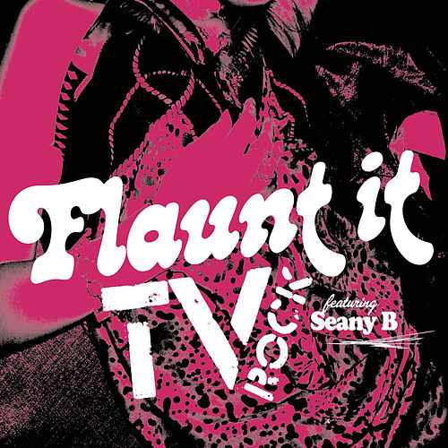 Flaunt It de TV Rock