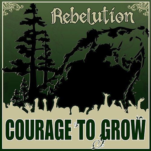 Courage to Grow fra Rebelution