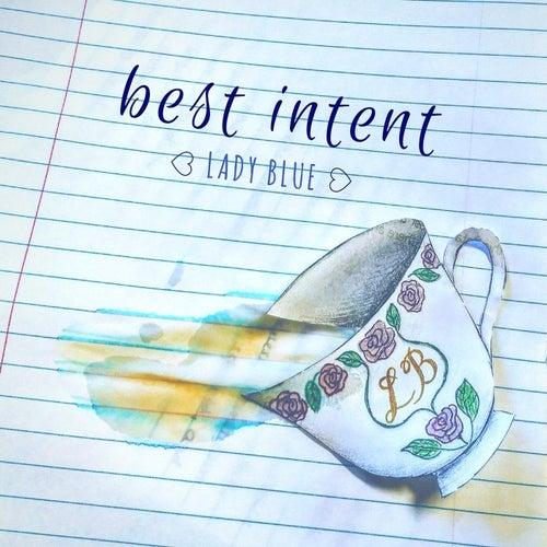 Best Intent de Lady Blue