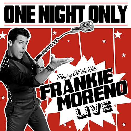 One Night Only (Live) de Frankie Moreno