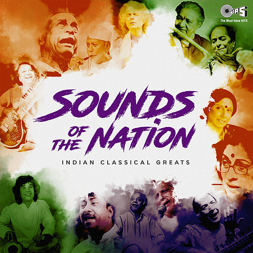 Sound of Nation: Indian Classical Greats de Various Artists