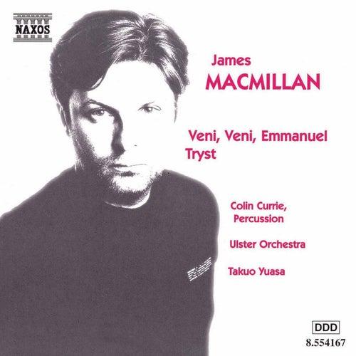 Veni, Veni, Emmanuel / Tryst von James MacMillan